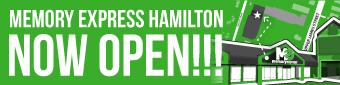 Memory Express Hamilton - Now OPEN!!!!