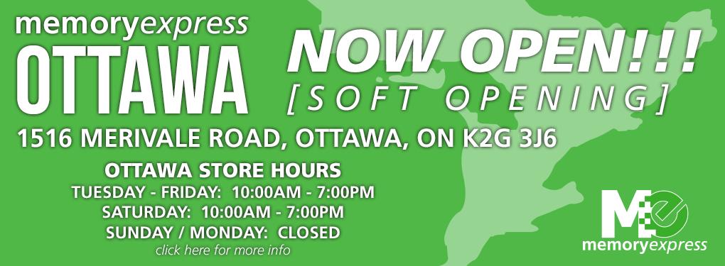 Memory Express Ottawa - Now OPEN!!!