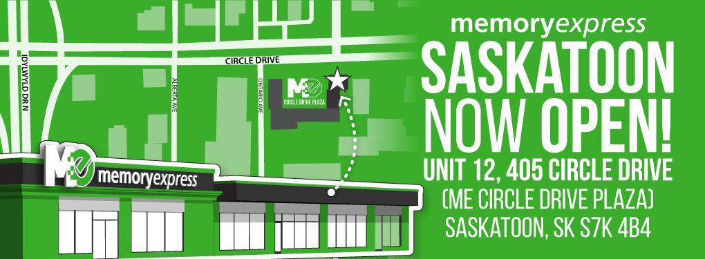 3846846a98 Memory Express Saskatoon - Now Open!