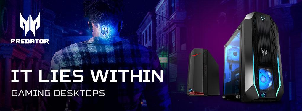 Acer Predator Gaming Desktops - It Lies Within