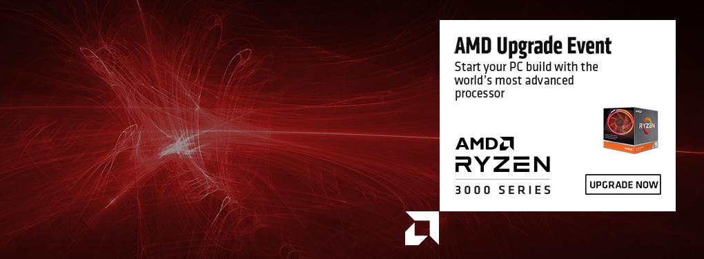 AMD Upgrade Event - Upgrade your PC with AMD Ryzen Bundles (Oct 13-19)