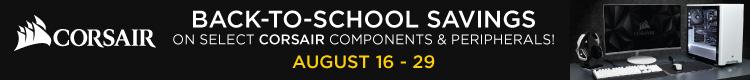 Back-to-School Savings with Corsair! (Aug 16-29)