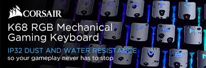 Corsair K68 Mechanical Gaming Keyboard - IP32 Dust and Water Resistance