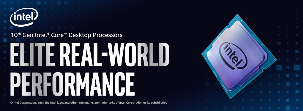 Intel 10th Gen Desktop Processors - Elite Real-World Performance!