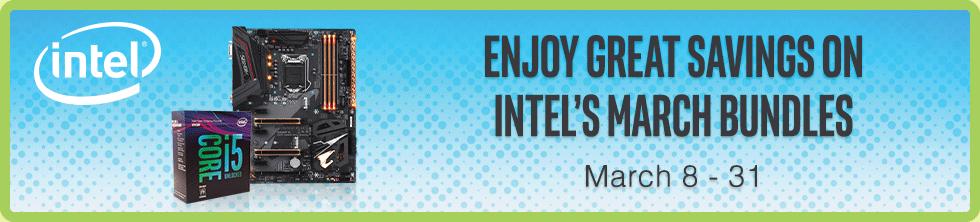 Enjoy Great Savings on Intel's March Bundles