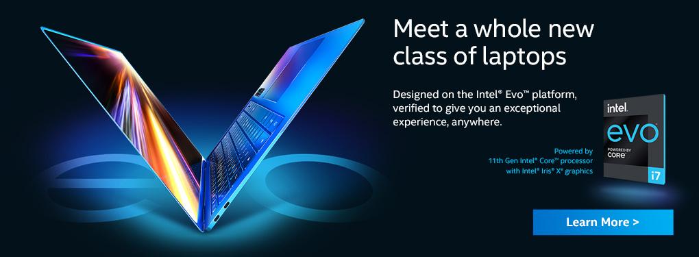 Meet a whole new class of laptops - the Intel® Evo™ platform