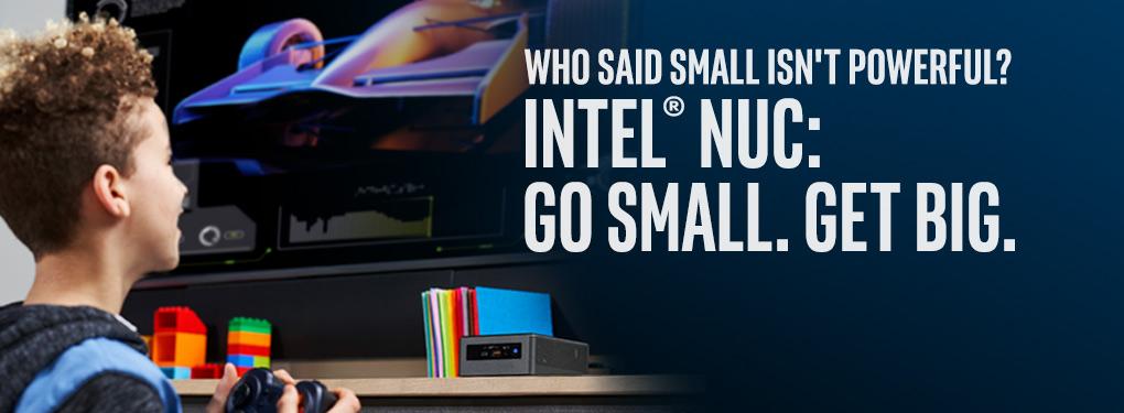 Intel NUC: Go Small. Get Big. (July 12 - July 26)