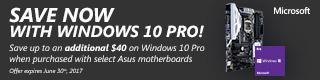 Bundle & Save with Windows 10 Pro & Asus Motherboards (Feb 22 - Jun 30)