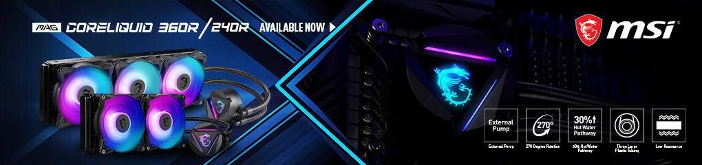 MSI CoreLiquid 360R / 240R - Available Now!