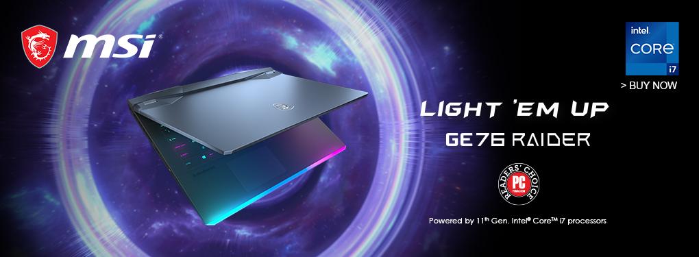 MSI GE 76  Gaming Laptop - Light Em' Up ! ( June 16 -30, 2021)