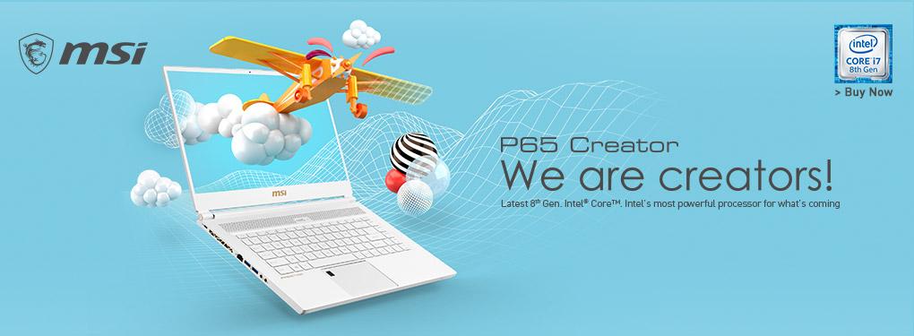 MSI P65 Creator: We are Creators! (Nov 11 - Dec 1)