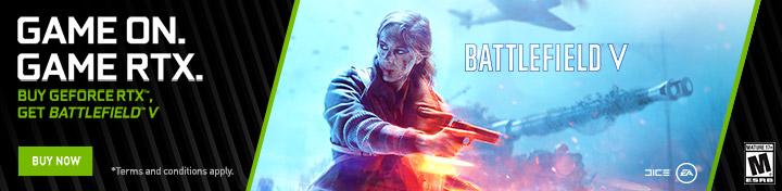 Game On: Buy GeForce RTX, Get Battlefield V (Nov 20 - Jan 7, 2019)