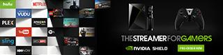 NVIDIA® SHIELD™ TV. The streamer for gamers