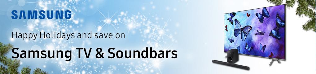 Happy Holidays and save on Samsung TVs and Soundbars! (Dec 7 - 24)
