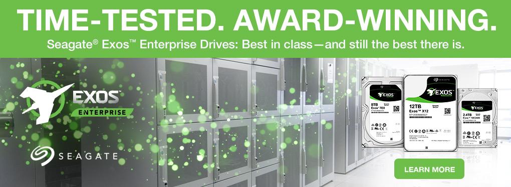 Time-Tested. Award-Winning - Seagate Exos Enterprise Drives