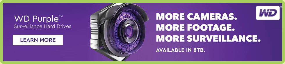 WD Purple Surveillance Hard Drives:  More Cameras.  More Footage. More Surveillance.