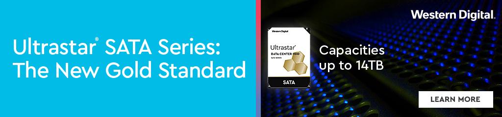 WD Ultrastar SATA HDDs - The New Gold Standard.