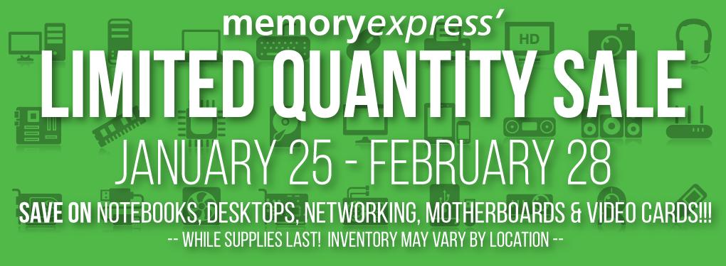 Memory Express Limited Quantity Sale (Jan 25 - Feb 28)