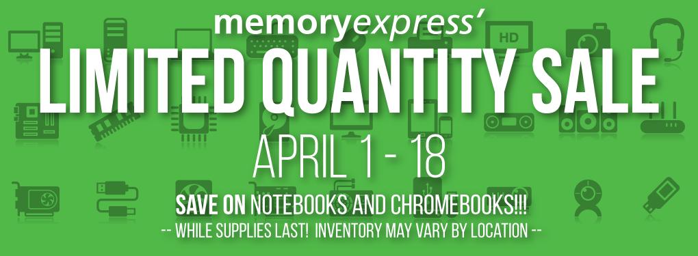 Memory Express Limited Quantity Sale (Apr 1 - 18)